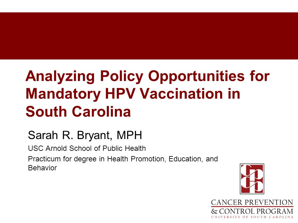 Analyzing Policy Opportunities for Mandatory HPV Vaccination in South Carolina