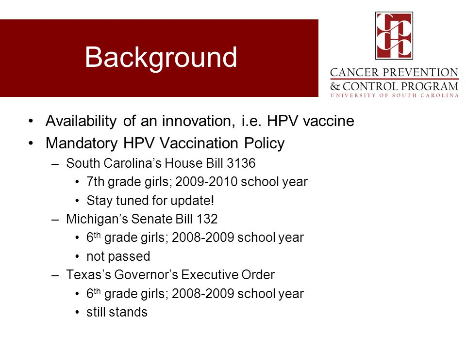 Background Availability of an innovation, i.e. HPV vaccine