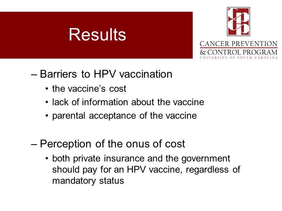 Results Barriers to HPV vaccination Perception of the onus of cost