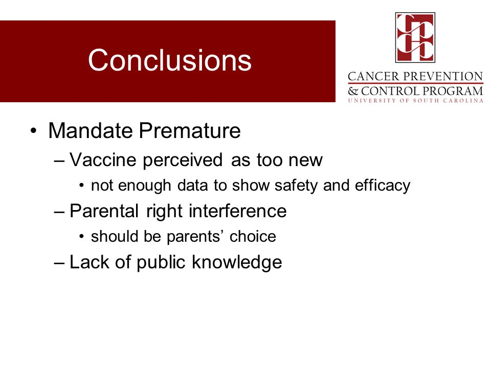 Conclusions Mandate Premature Vaccine perceived as too new
