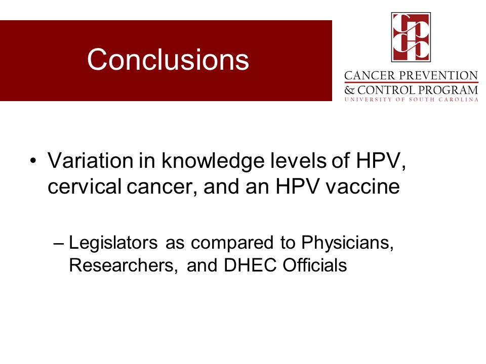 Conclusions Variation in knowledge levels of HPV, cervical cancer, and an HPV vaccine.