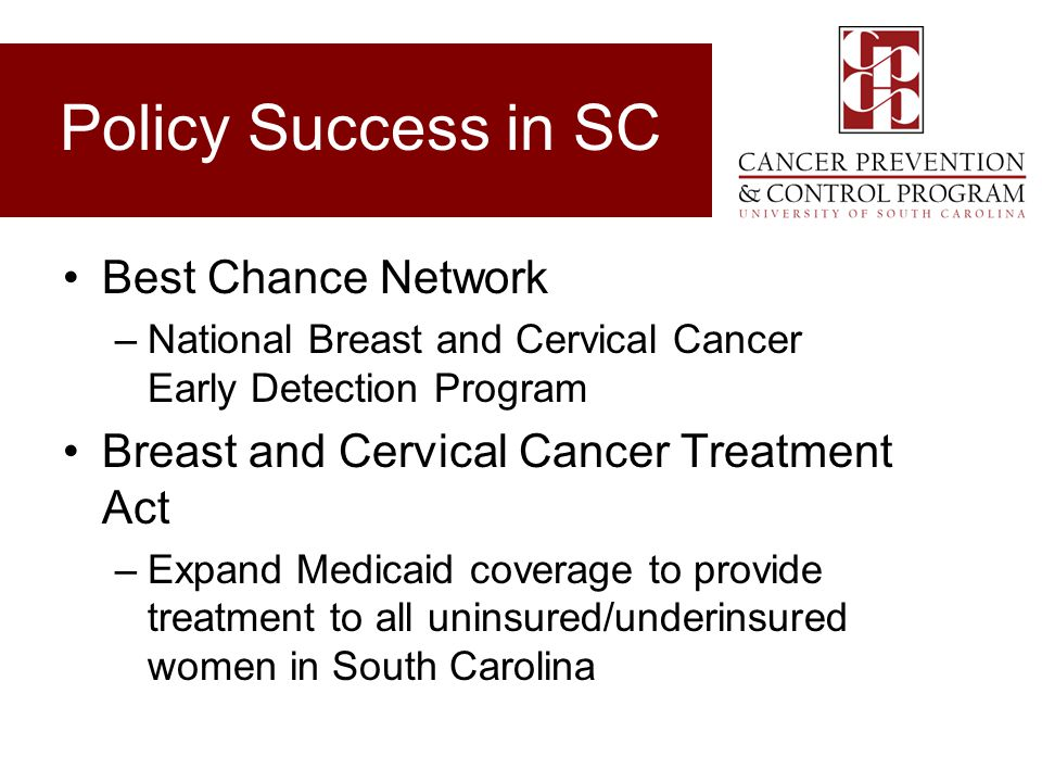 Policy Success in SC Best Chance Network