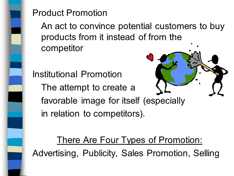 There Are Four Types of Promotion: