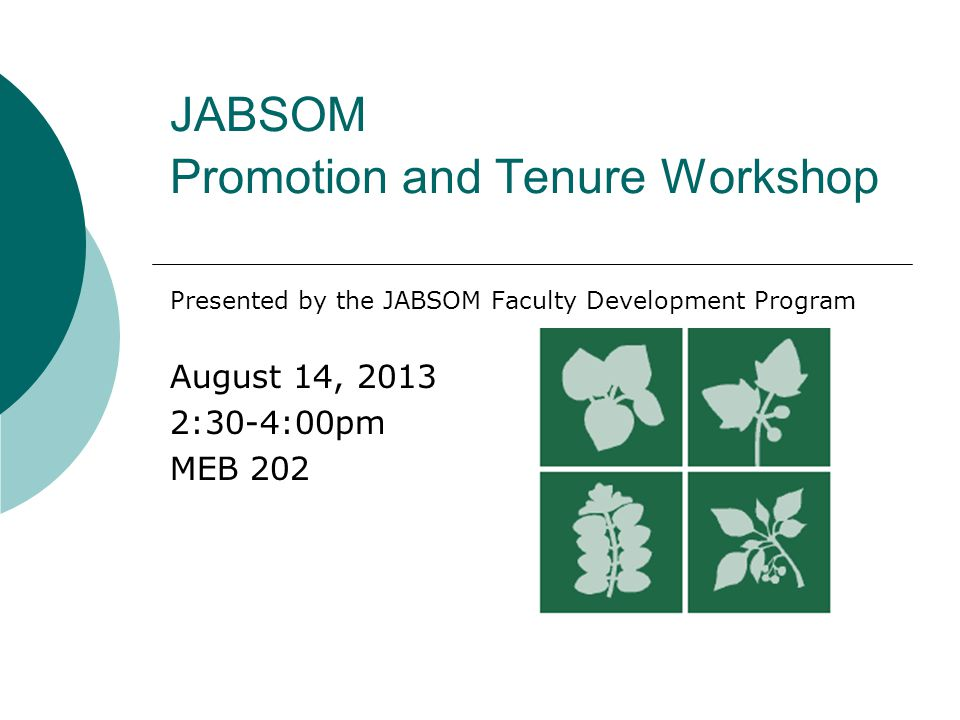 JABSOM Promotion and Tenure Workshop