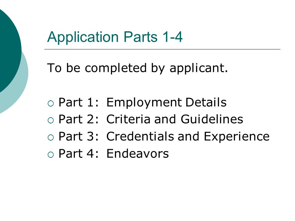 Application Parts 1-4 To be completed by applicant.
