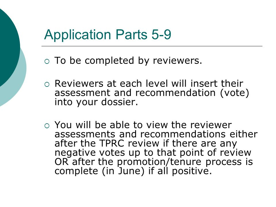 Application Parts 5-9 To be completed by reviewers.