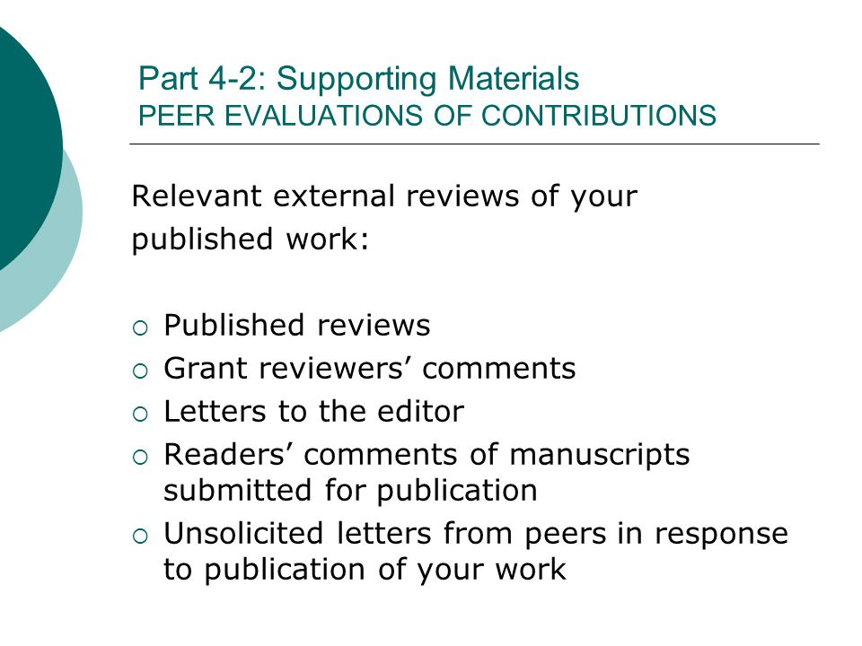 Part 4-2: Supporting Materials PEER EVALUATIONS OF CONTRIBUTIONS