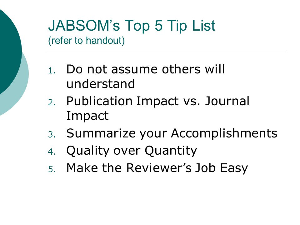 JABSOM's Top 5 Tip List (refer to handout)