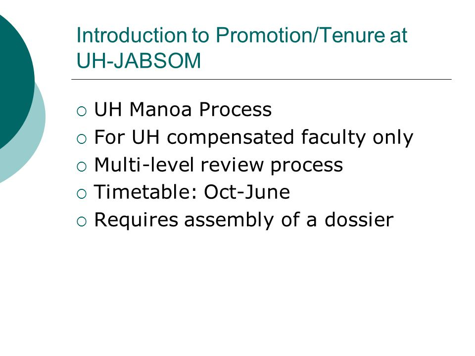 Introduction to Promotion/Tenure at UH-JABSOM