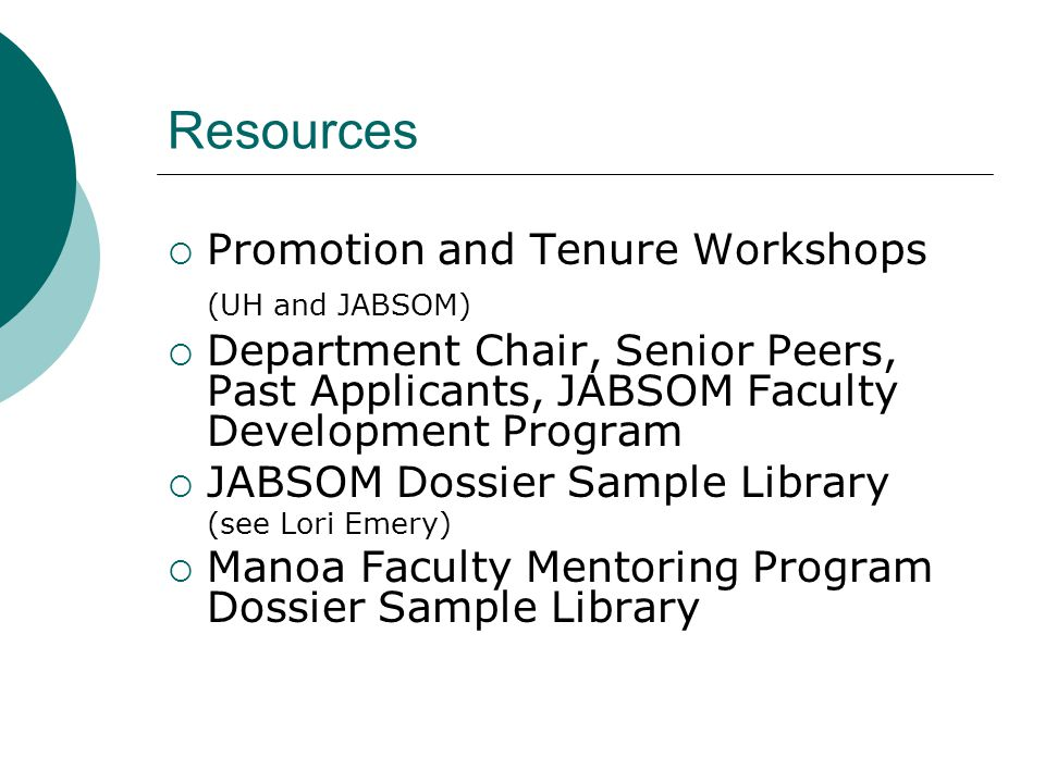 Resources Promotion and Tenure Workshops (UH and JABSOM)