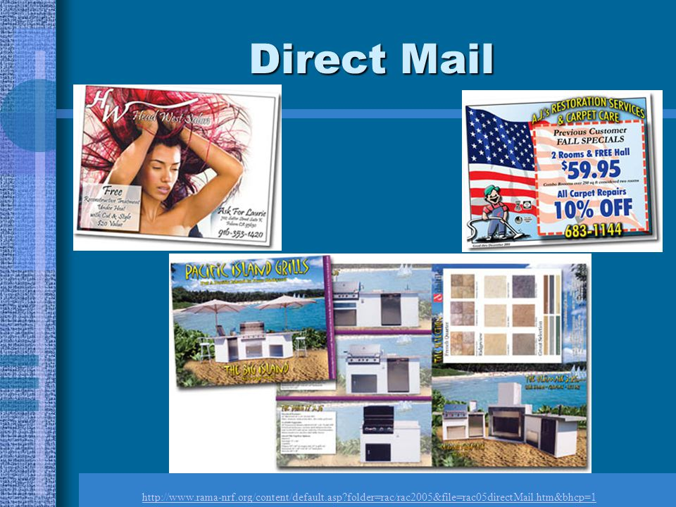 Direct Mail http://www.rama-nrf.org/content/default.asp folder=rac/rac2005&file=rac05directMail.htm&bhcp=1.