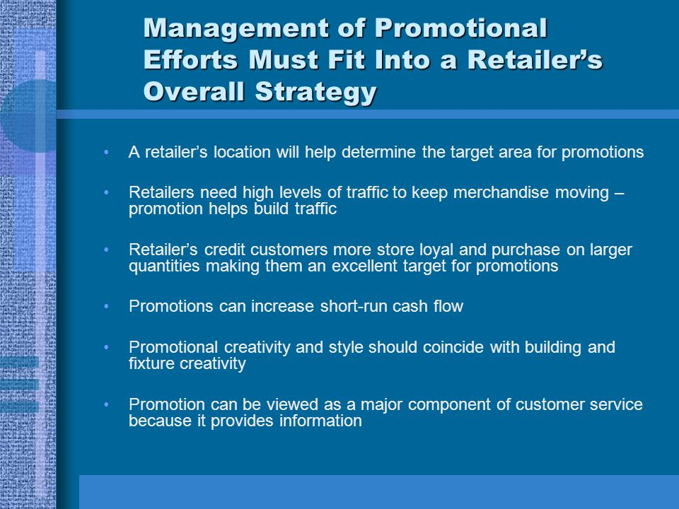 Management of Promotional Efforts Must Fit Into a Retailer's Overall Strategy