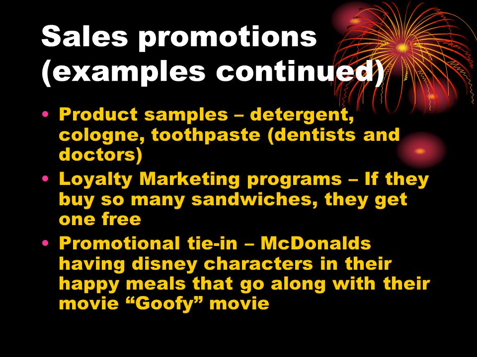 Sales promotions (examples continued)
