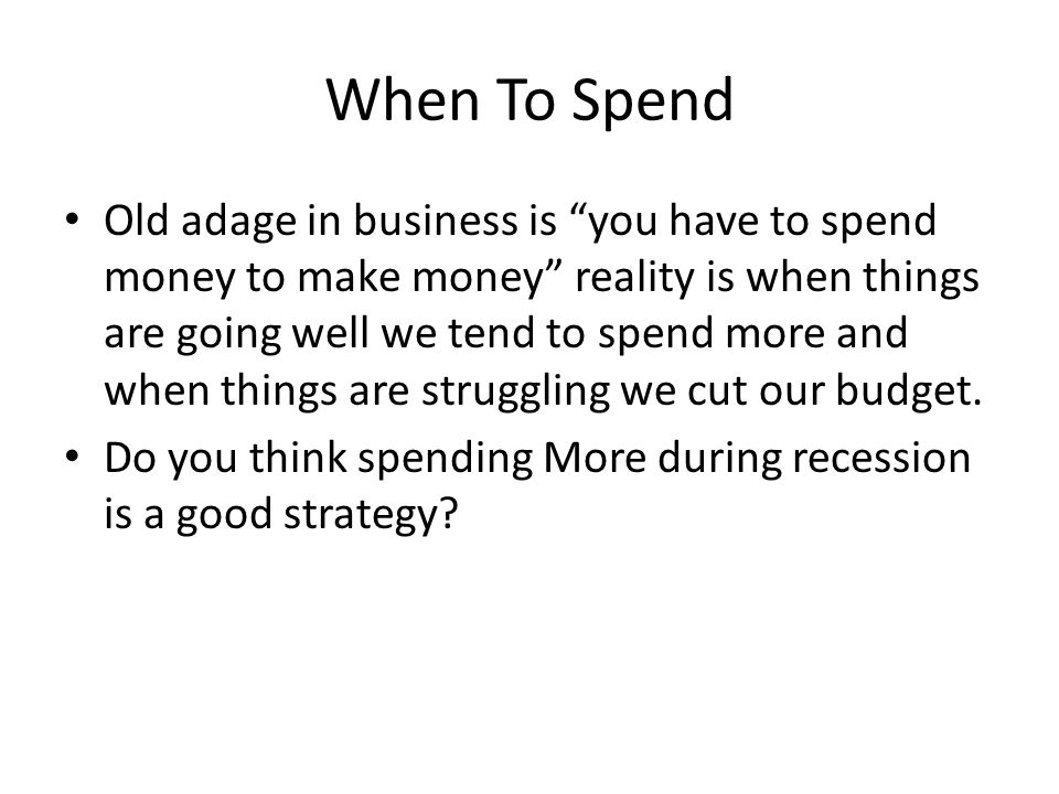When To Spend