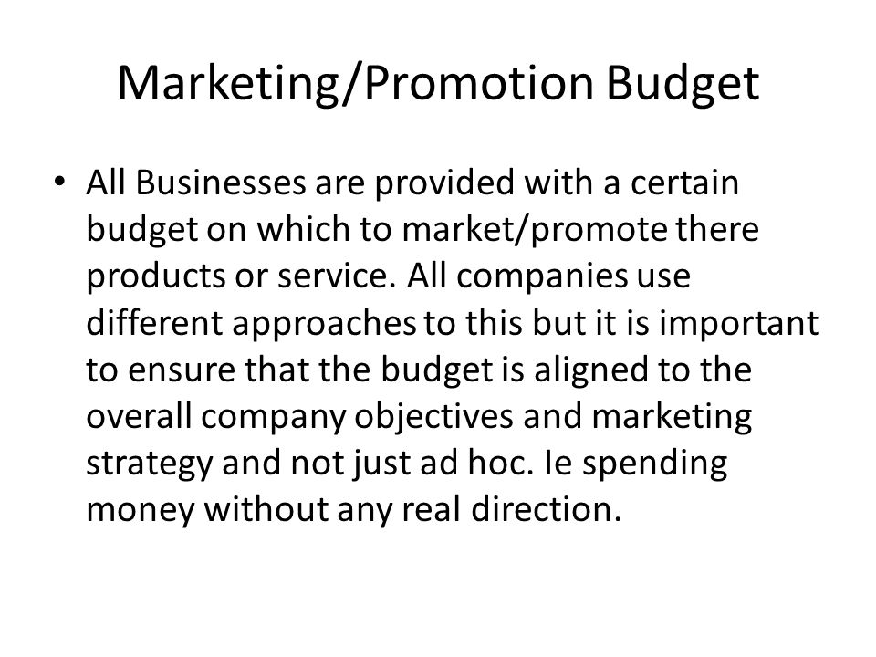 Marketing/Promotion Budget