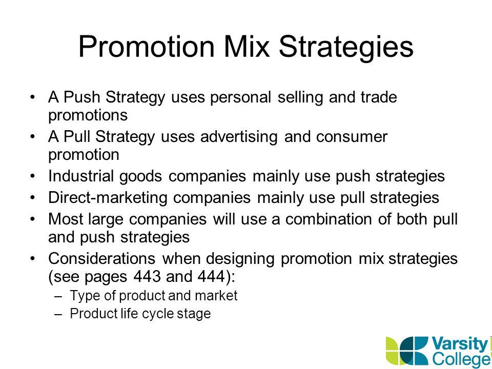 Promotion Mix Strategies