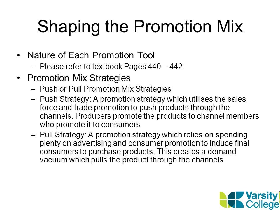 Shaping the Promotion Mix