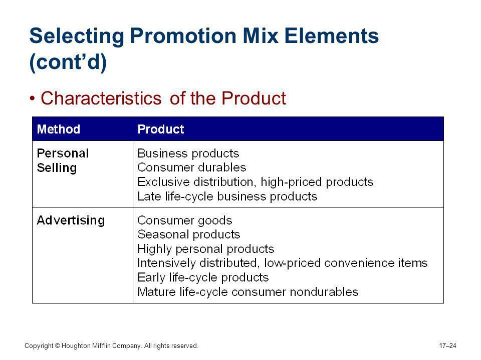 Selecting Promotion Mix Elements (cont'd)