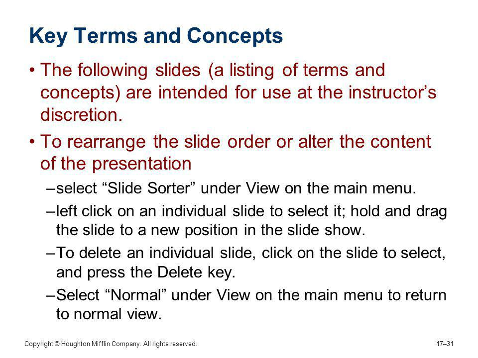 Key Terms and Concepts The following slides (a listing of terms and concepts) are intended for use at the instructor's discretion.