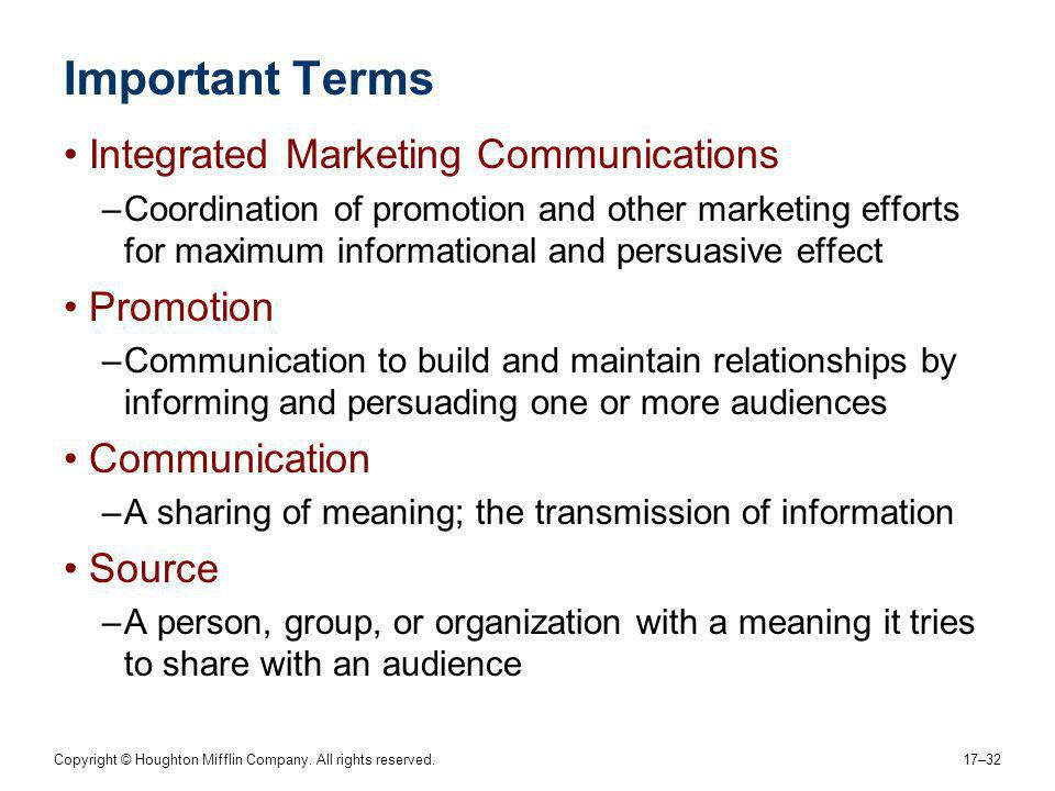 Important Terms Integrated Marketing Communications Promotion