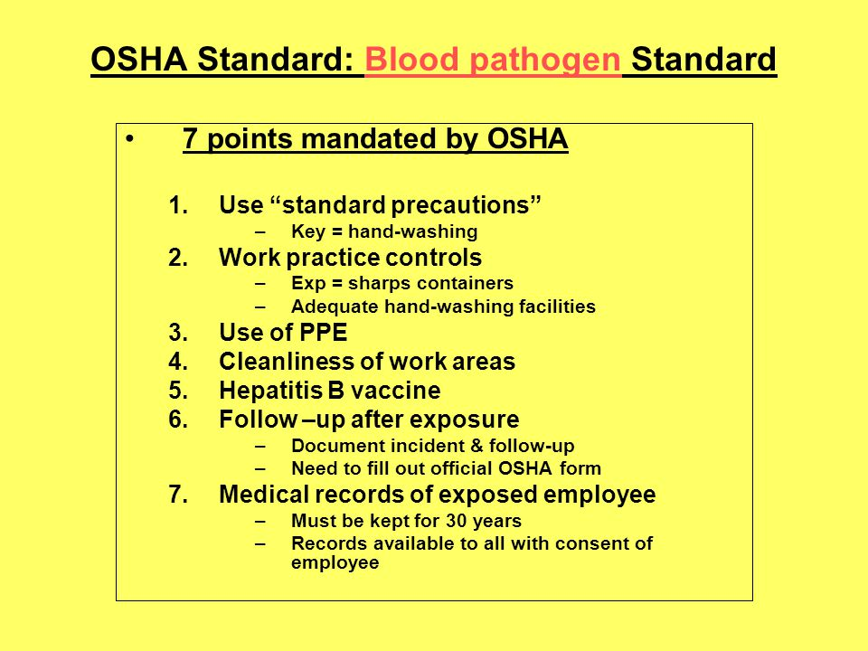 OSHA Standard: Blood pathogen Standard
