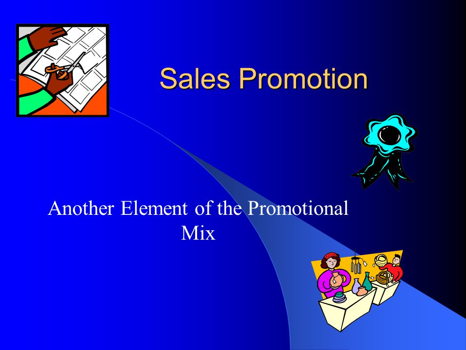 Another Element of the Promotional Mix