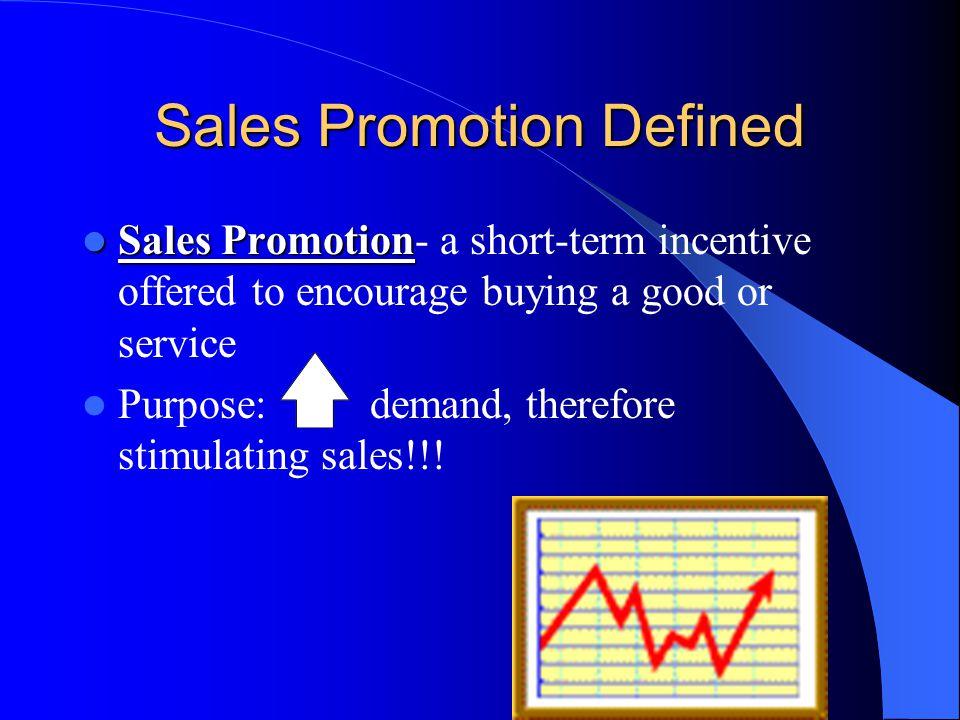 Sales Promotion Defined