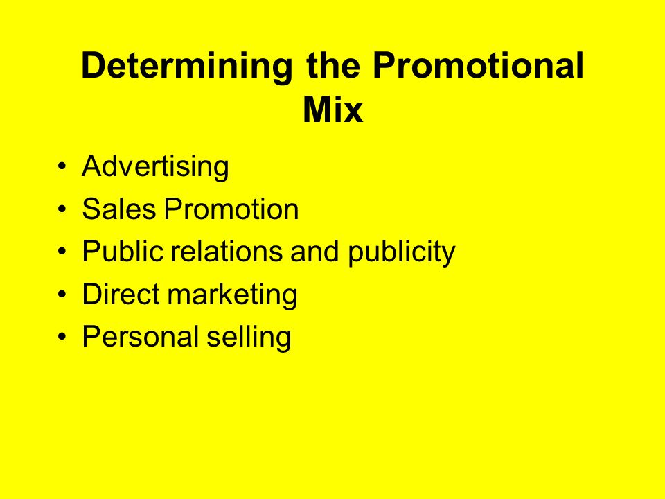 Determining the Promotional Mix