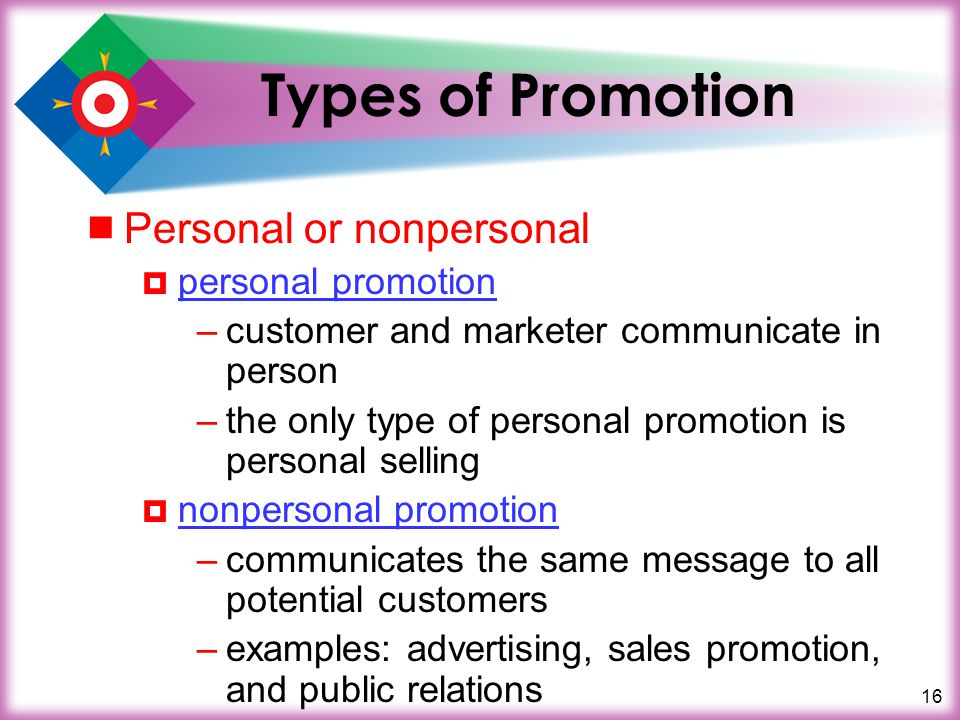 Types of Promotion Personal or nonpersonal personal promotion