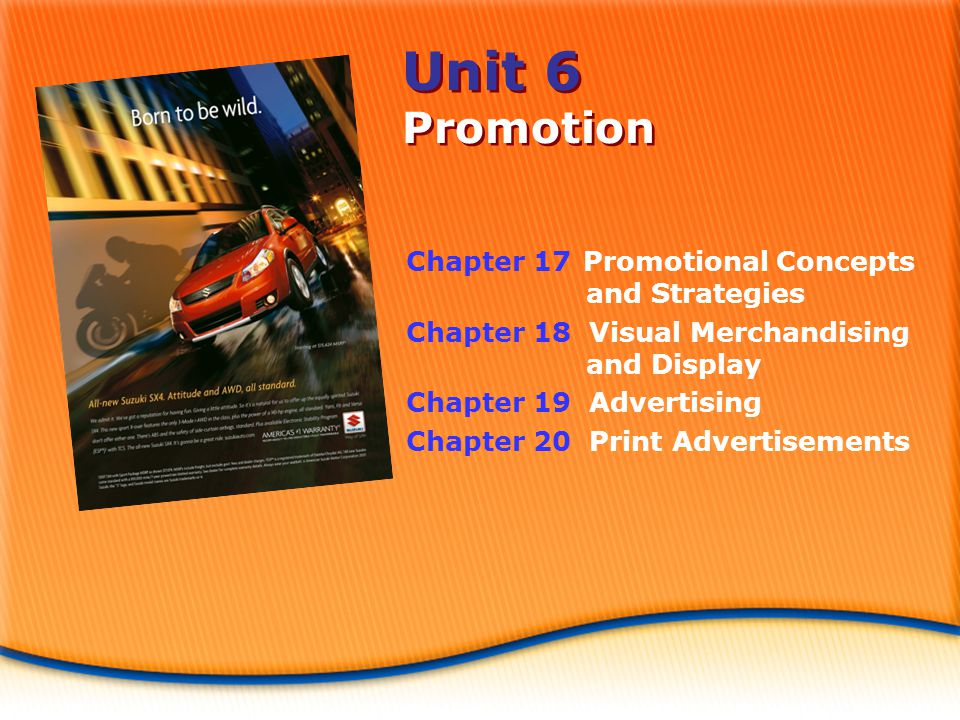Unit 6 Promotion Chapter 17 Promotional Concepts and Strategies