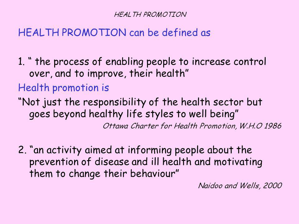 HEALTH PROMOTION can be defined as
