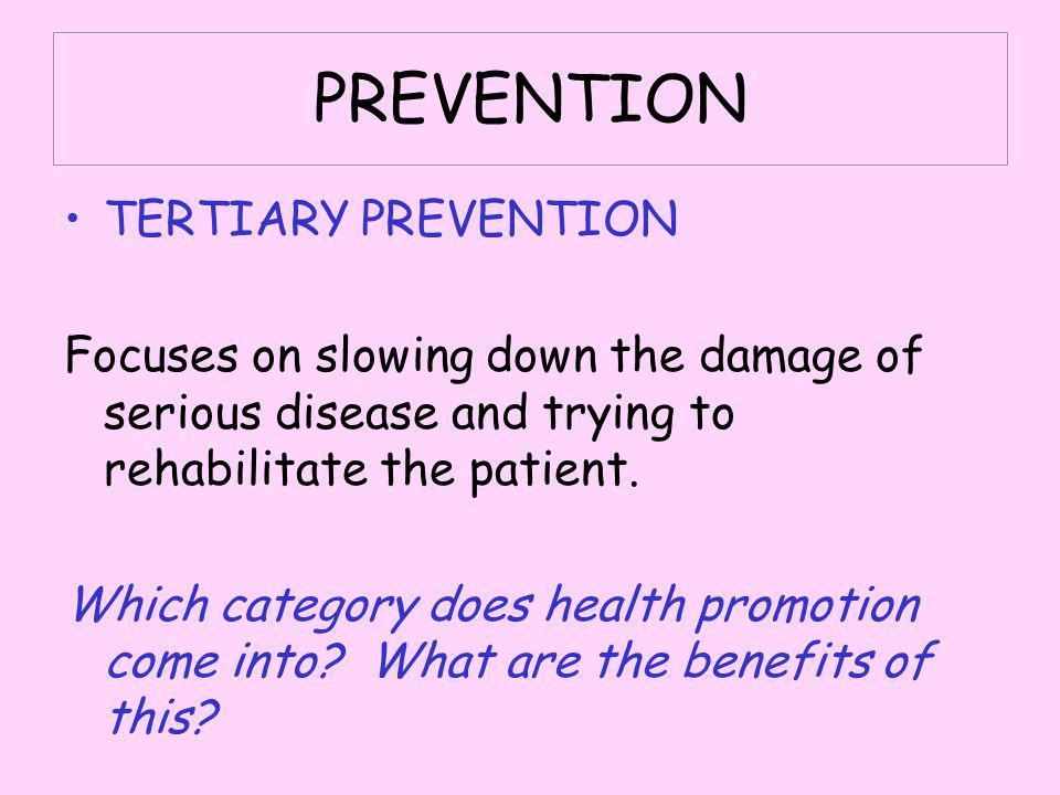 PREVENTION TERTIARY PREVENTION