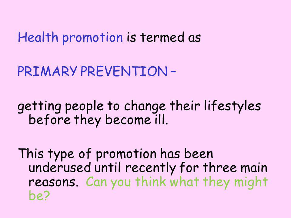 Health promotion is termed as