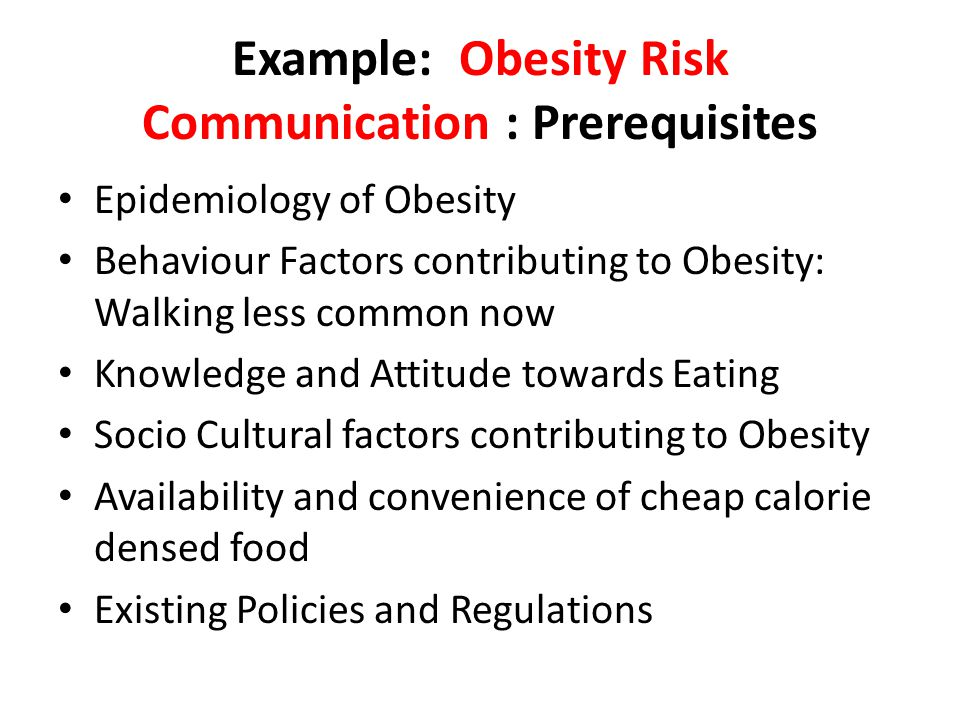 Example: Obesity Risk Communication : Prerequisites
