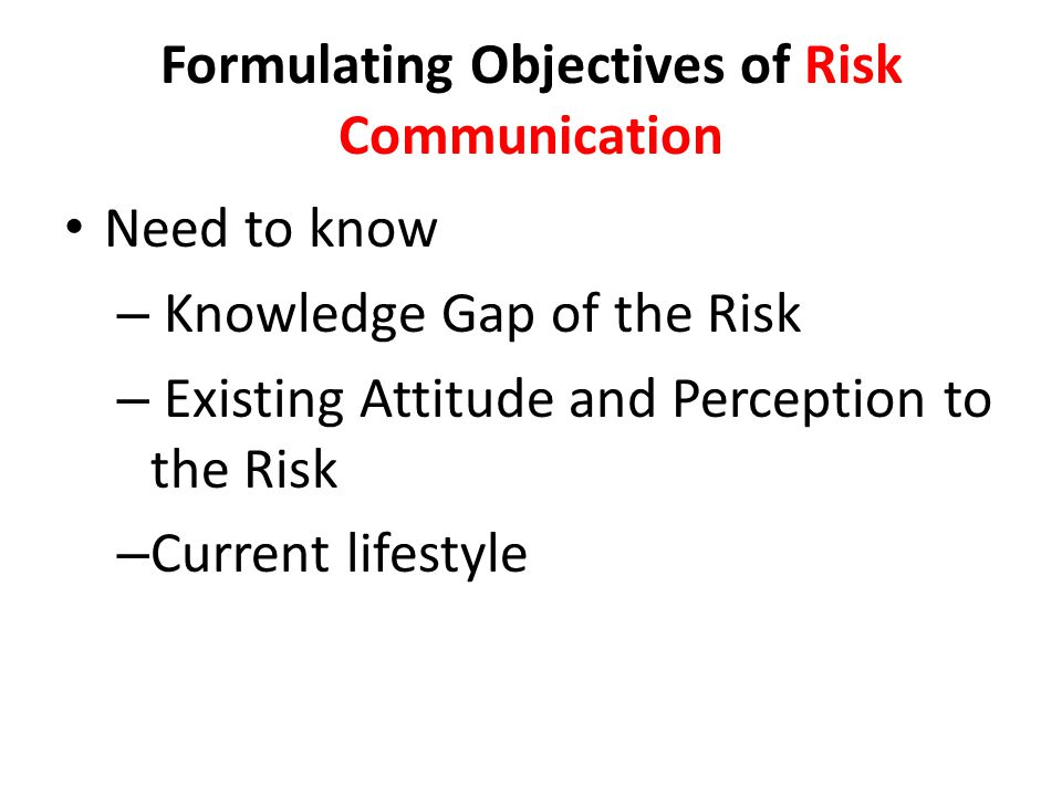 Formulating Objectives of Risk Communication