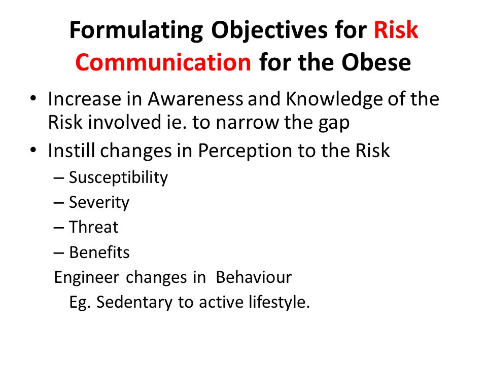 Formulating Objectives for Risk Communication for the Obese