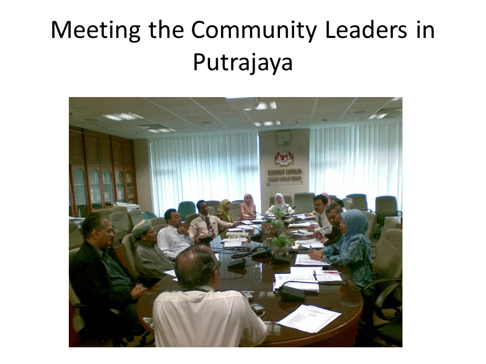 Meeting the Community Leaders in Putrajaya
