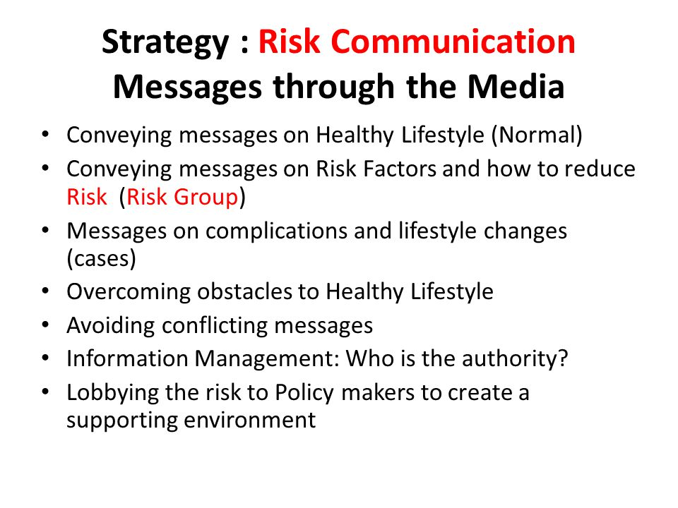 Strategy : Risk Communication Messages through the Media