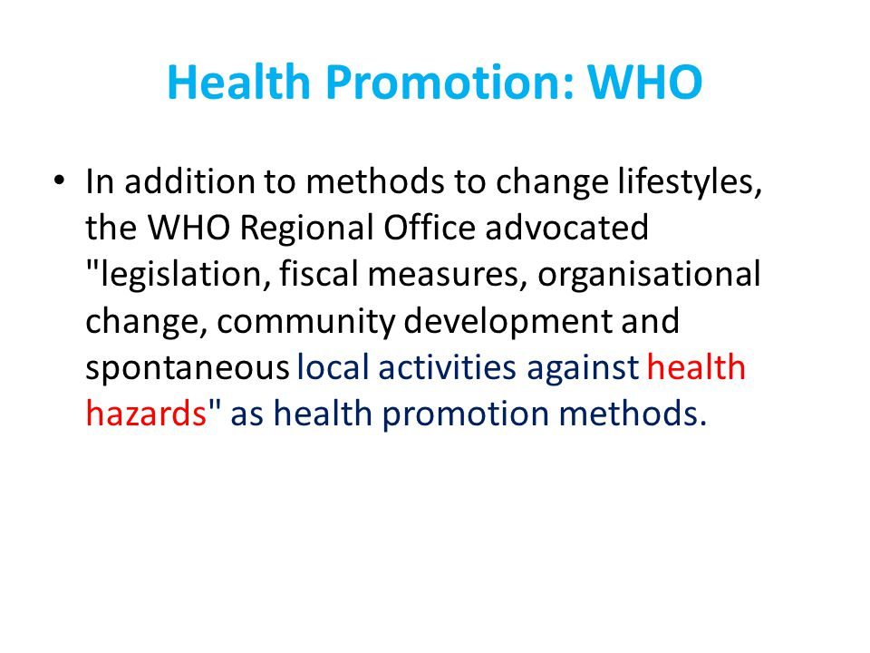 Health Promotion: WHO
