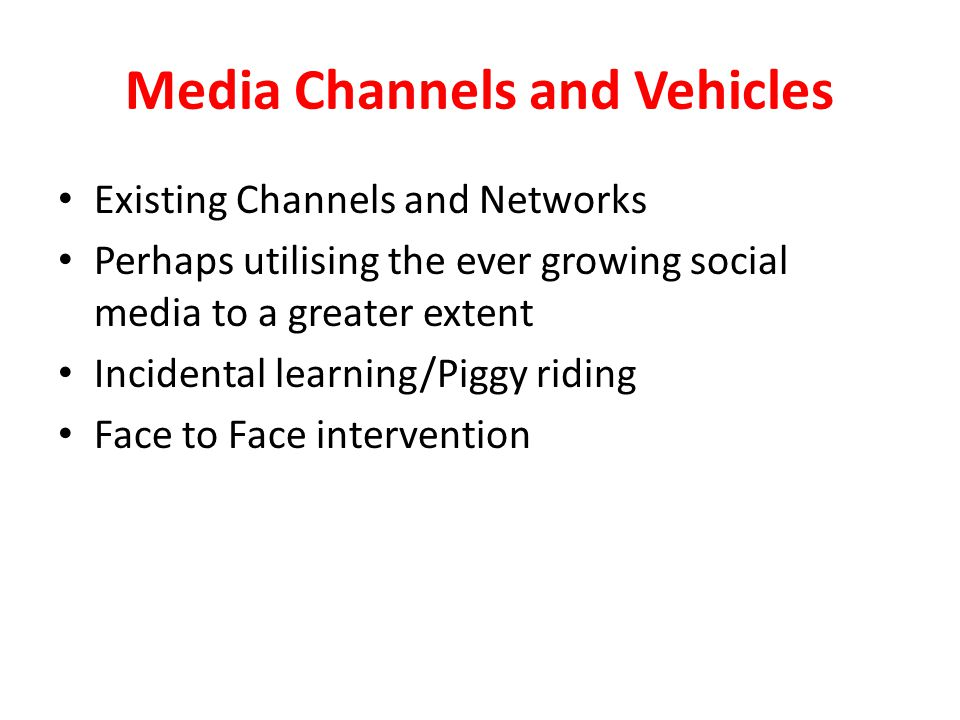 Media Channels and Vehicles