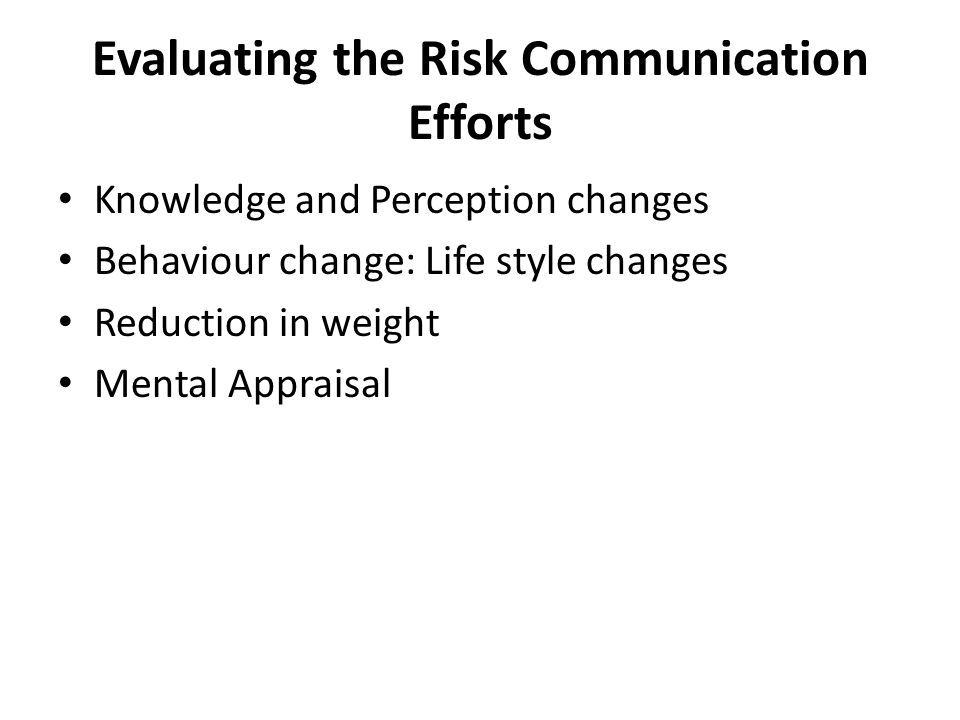 Evaluating the Risk Communication Efforts