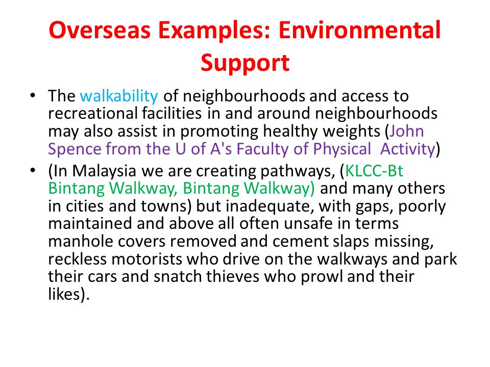 Overseas Examples: Environmental Support
