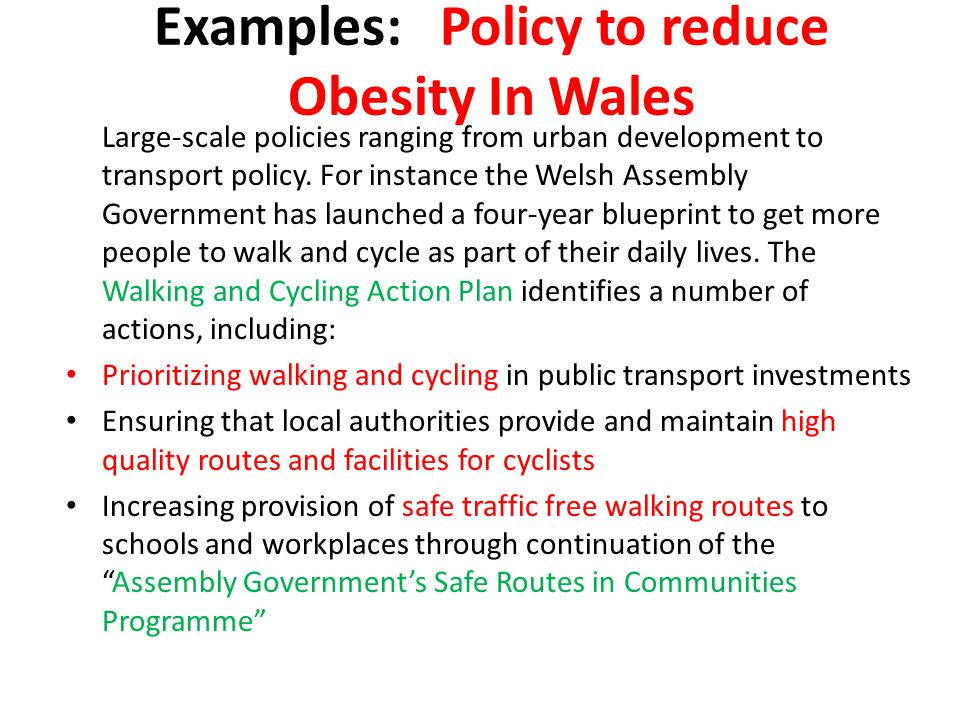 Examples: Policy to reduce Obesity In Wales