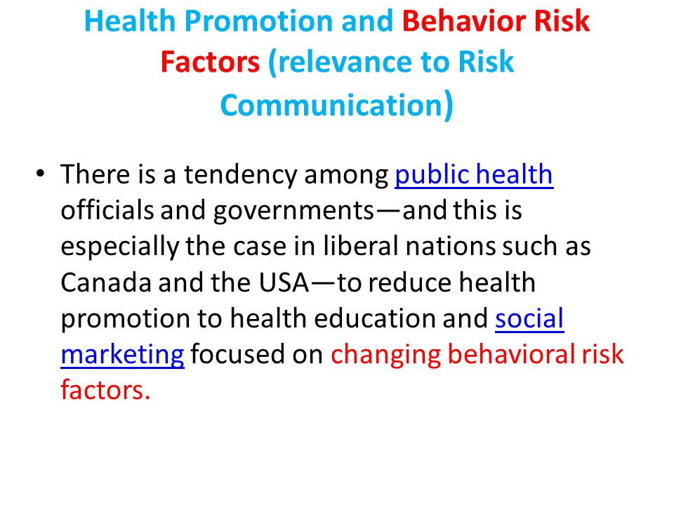 Health Promotion and Behavior Risk Factors (relevance to Risk Communication)