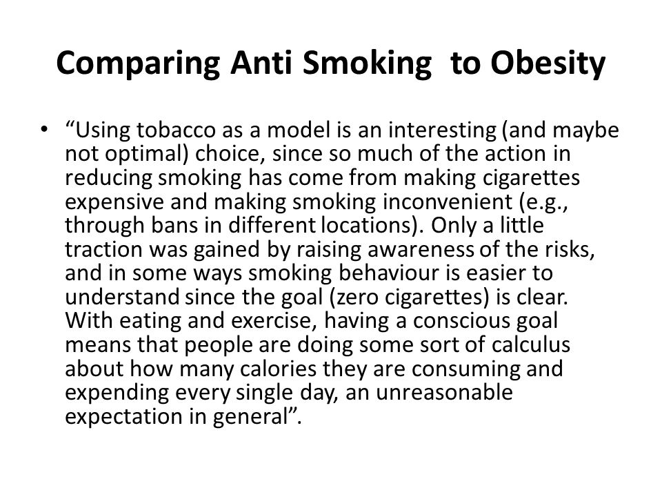 Comparing Anti Smoking to Obesity