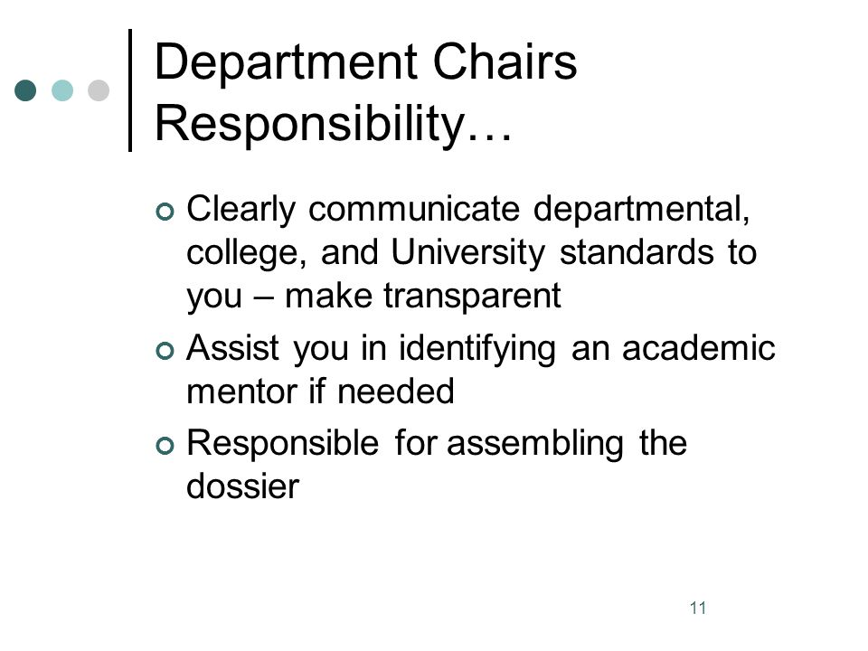 Department Chairs Responsibility…