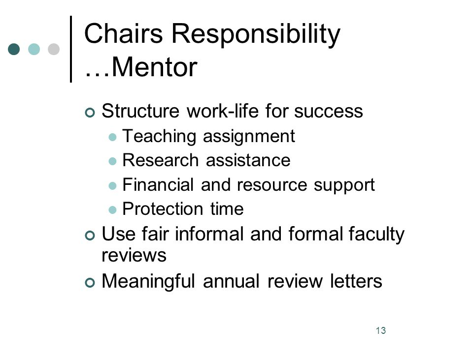 Chairs Responsibility …Mentor