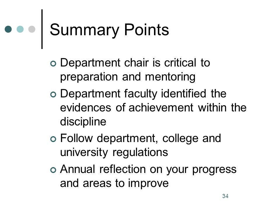 Summary Points Department chair is critical to preparation and mentoring.