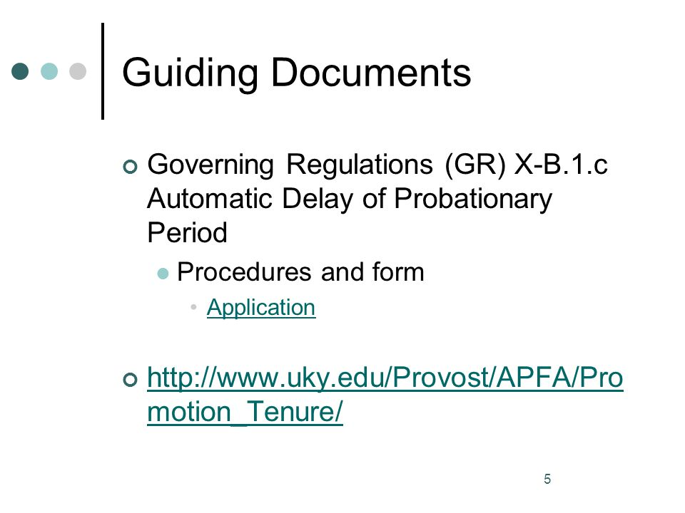 Guiding Documents Governing Regulations (GR) X-B.1.c Automatic Delay of Probationary Period. Procedures and form.