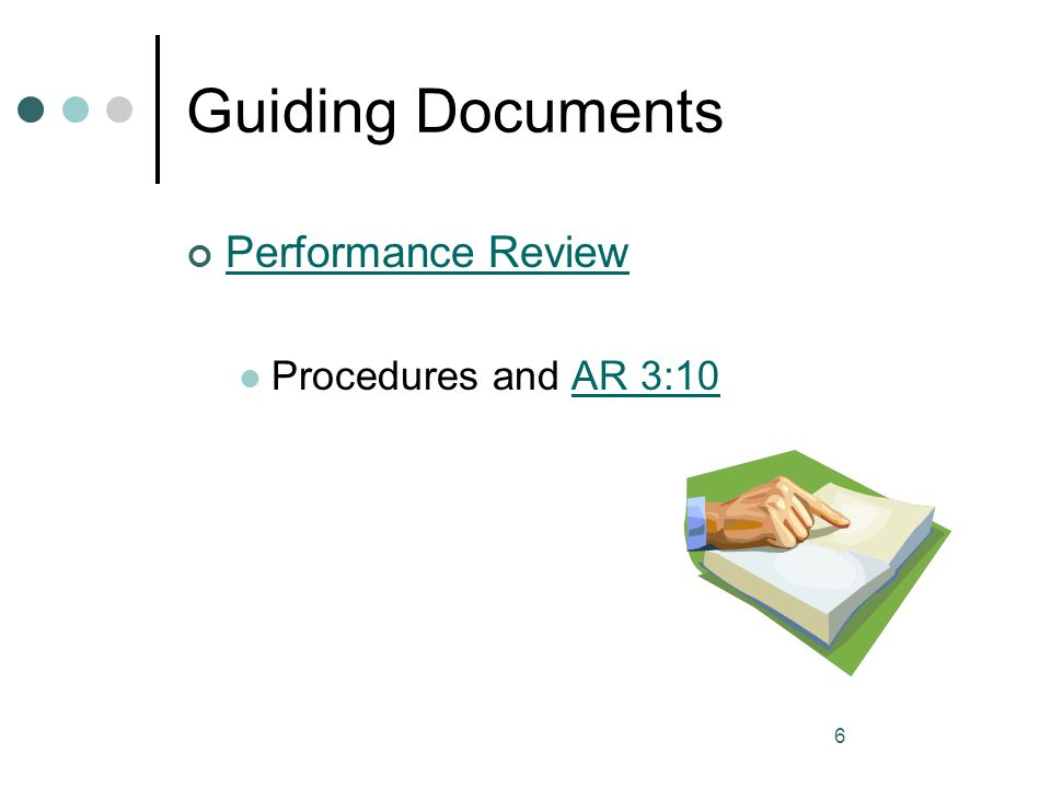 Guiding Documents Performance Review Procedures and AR 3:10